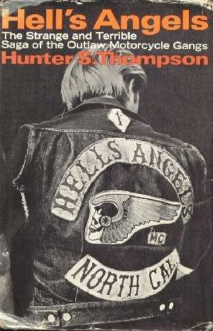 "Hunter S. Thompsons erstes Buch: ""The Hell's Angels – Strange and Terrible Saga of the Outlaw Motorcycle Gangs"" (Bild: ProspectiveDeath)"